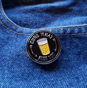 Cure What Ales You Beer Pint Cider Enamel Pin
